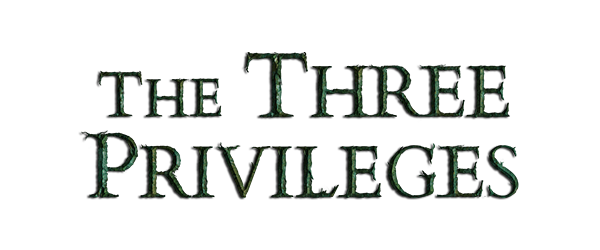 The Three Privileges